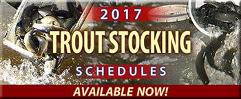 Adult Trout Stocking Schedules