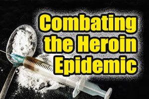 Combating the Heroin Epidemic